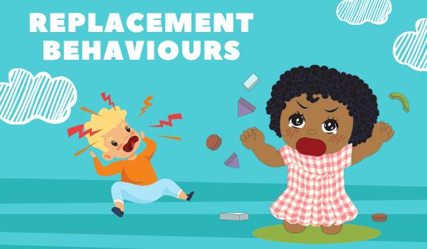 Replcement Behaviours